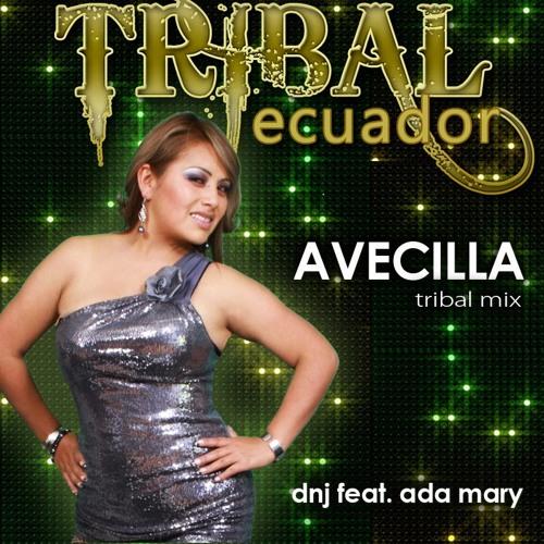 TRIBAL ECUADOR Dinjeneer FT Ada Mary- AVECIILA .MP3