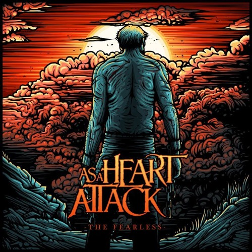 43 - As A Heart Attack (Metalcore)