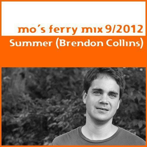 Summer (Brendon Collins) - Mo's Ferry Exclusive Mix