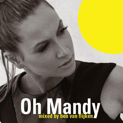 Ben van Flijken - Oh Mandy (September 2012)