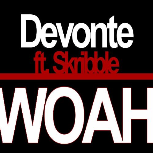 Skribble - Woah