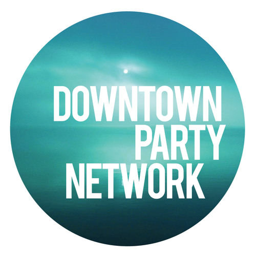 Downtown Party Network - Leaving You Ocean [Is It Balearic?]