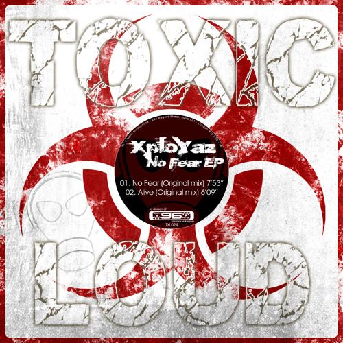 XploYaz - No Fear TXL024
