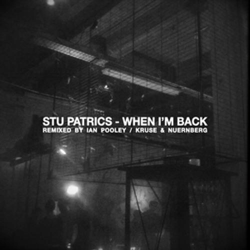 Stu Patrics - When I´m Back (Ian Pooley Remix)