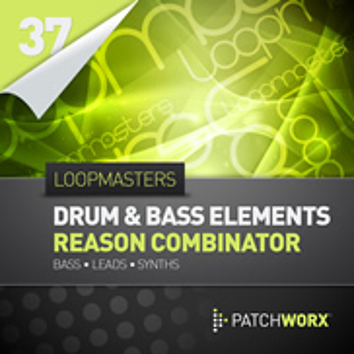 Loopmasters Presents Drum and Bass Elements Reason Combinators