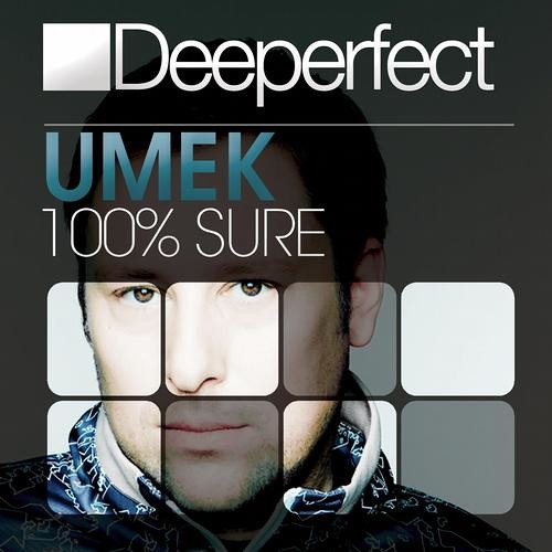 UMEK - 100% Sure (Original Mix) [Deeperfect]
