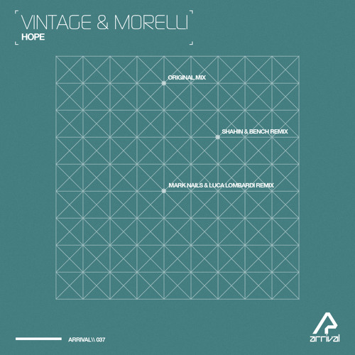 Vintage & Morelli - Hope (Original Mix) [Arrival]