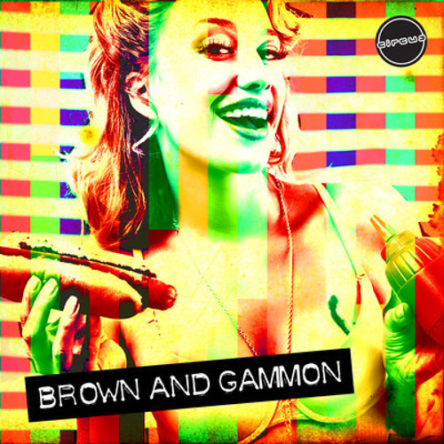 Brown & Gammon - Rock Da Beats (Circus Records)