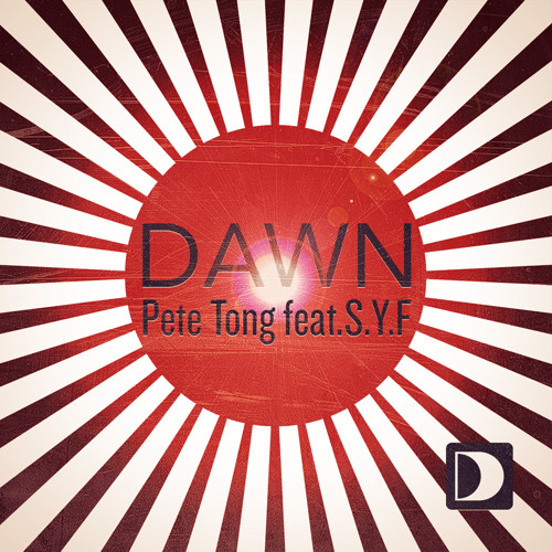 "Pete Tong Feat. S.Y.F. ""Dawn (Hot Since 82 Remix)"""