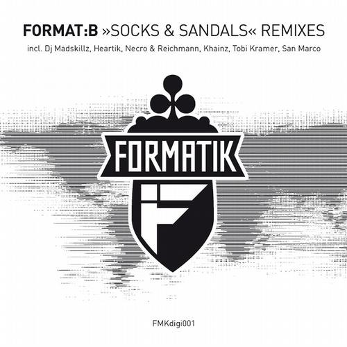 Format:B - Socks & Sandals (Khainz remix) (Formatik) OUT NOW !
