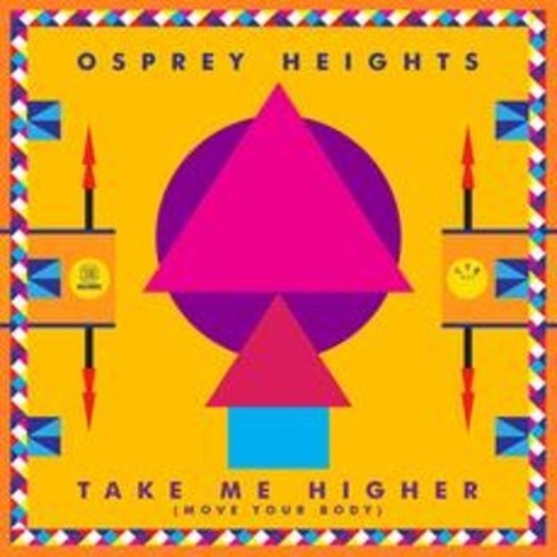 Osprey Heights - Take Me Higher (WellSaid & Rubberteeth Remix) - Yes Yes Records