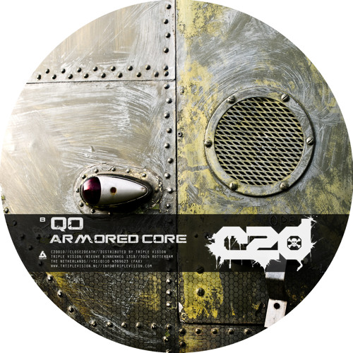 "Qo - Armored Core [ Close 2 Death C2D010 12"" OUT NOW! ]"