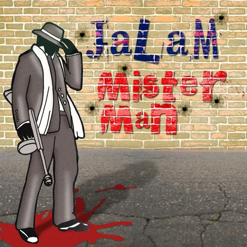 Jalam - Mister Man ( FREE TUNE )