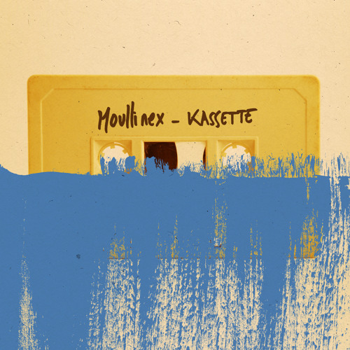 Moullinex - Kassette - Free download!