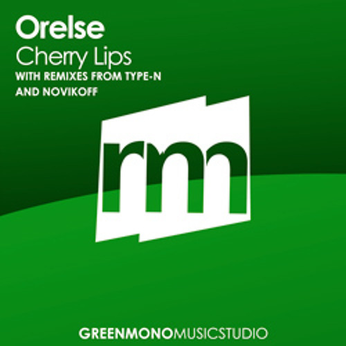 Orelse - Cherry Lips (Novikoff Remix) [PROMO DOWNLOAD]