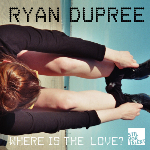 Track 4 of 4 - Ryan Dupree - Where is the love - BONUS MIX snippet OUT NOW / Tech House Charts 12