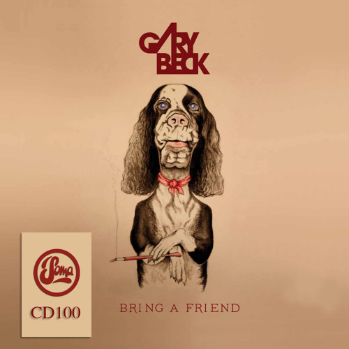 Gary Beck - Bring A Friend (Soma CD100)