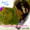 I Could Give You Love (Inst.)-I need romance OST