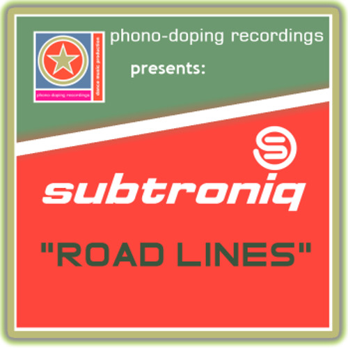 Subtroniq - Road Lines