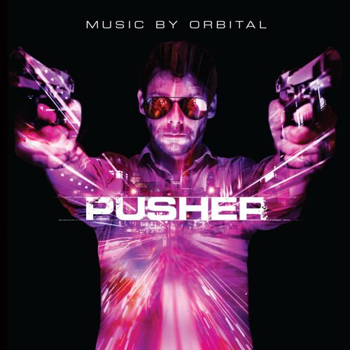 Orbital - Pusher Theme