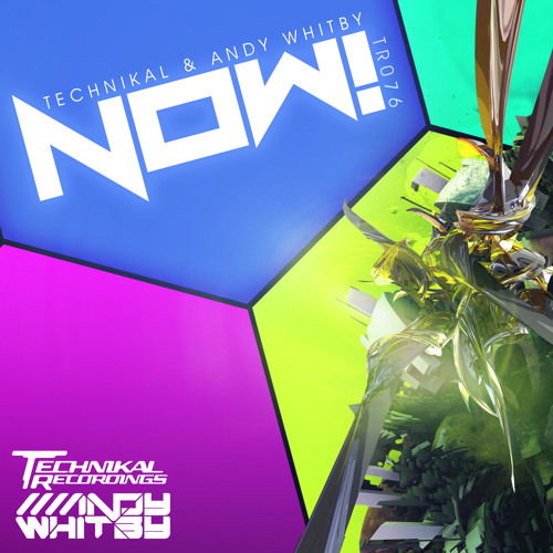 NOW! by Andy Whitby & Technikal  **ON SALE NOW**