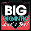Lets Go! by Big Gigantic
