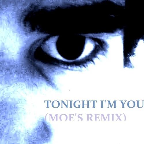 Tonight I'm Your DJ (Moe's Remix)