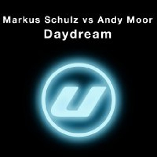 Markus Schulz Ft Andy Moor - Daydream (Marc Alexander 2012 Mix)