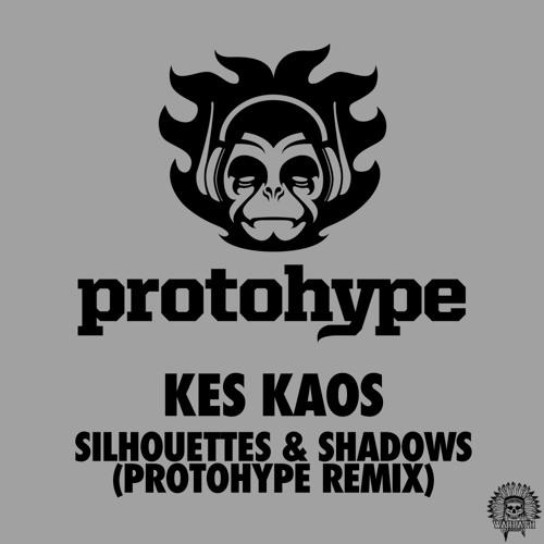 Kes Kaos - Silhouettes & Shadows (Protohype Remix)