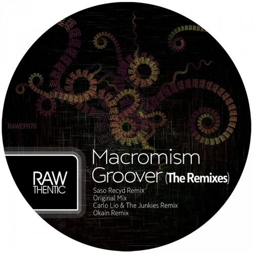 Macromism - Groover (Okain Remix) [SC-EDIT]