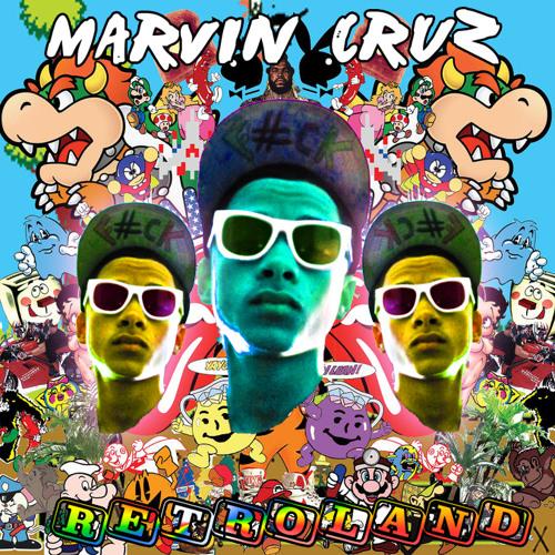"Marvin Cruz Productions - ""Retroland"""
