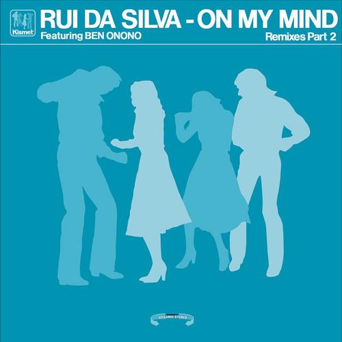Rui Da Silva - On My Mind (Jeff Bennett Remix) - Kismet Rec (2008)