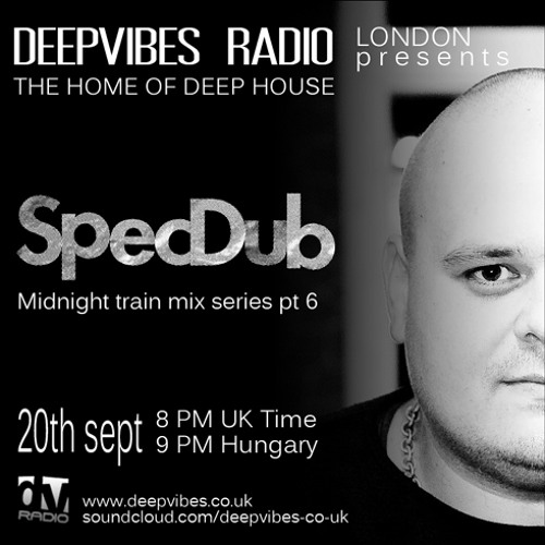 DeepVibes Radio London 20.sept 2012-Midnight Train mix series pt 6 by SPECDUB