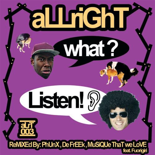 aLLriGhT - What? Listen! (Extended Mix)