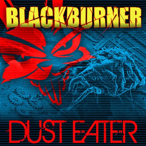 Blackburner - Dust Eater (Ecstract Remix)