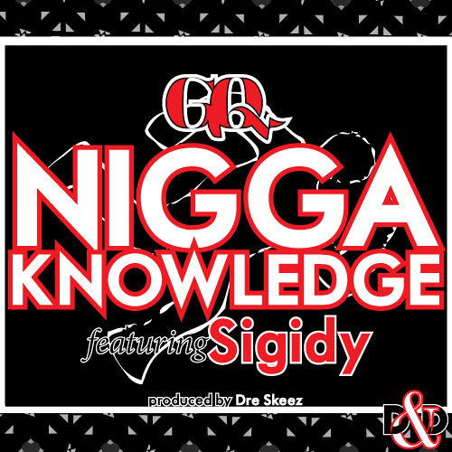 niggaKNOWLEDGE prod. by Dre Skeez