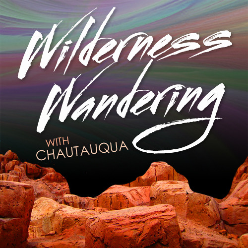 Wilderness Wandering with Chautauqua