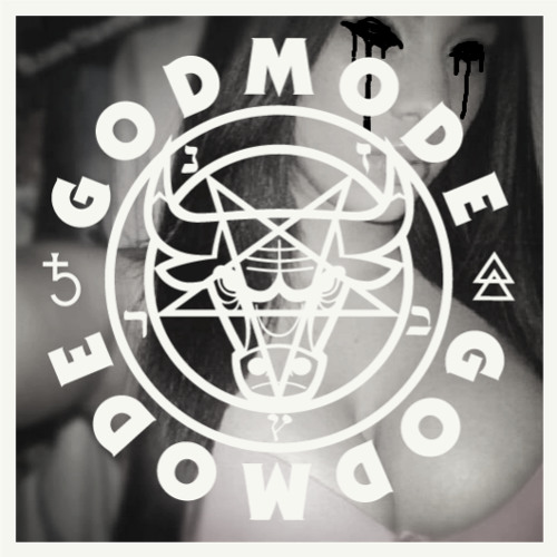 GODMODE - @NIGHTFVCKINGHOE$ - DEMO