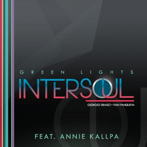 """Green lights """"Intersoul"""" Feat. Annie Kallpa"""