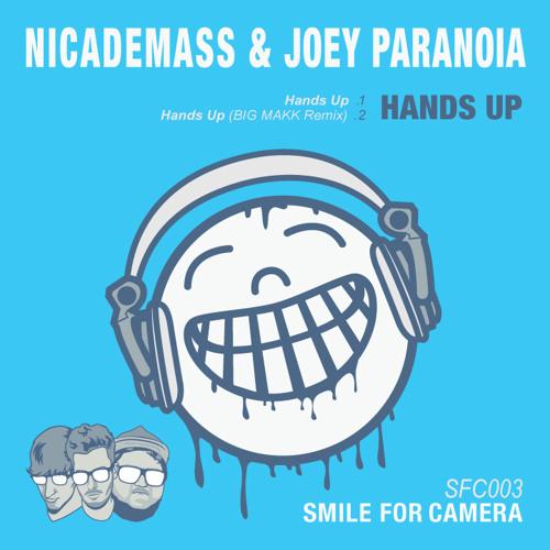 Nicademass & Joey Paranoia - Hands Up (BIG MAKK Remix) (*FREE DL)