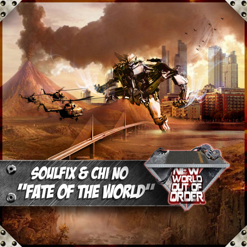 Soulfix and Chi No - Fate of the World *Teaser*