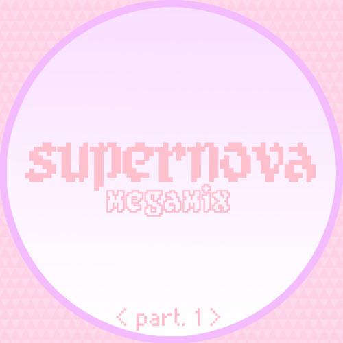 SUPERNOVA Megamix <part. 1>