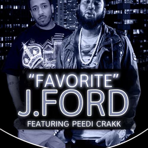 J.Ford Ft Peedi Crakk - Favorite RADIO EDIT