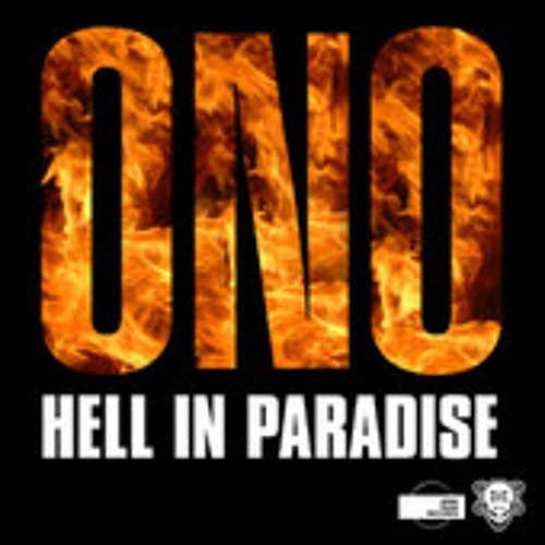 ONO - Hell In Paradise (Peter Rauhofer Reconstruction Mix)