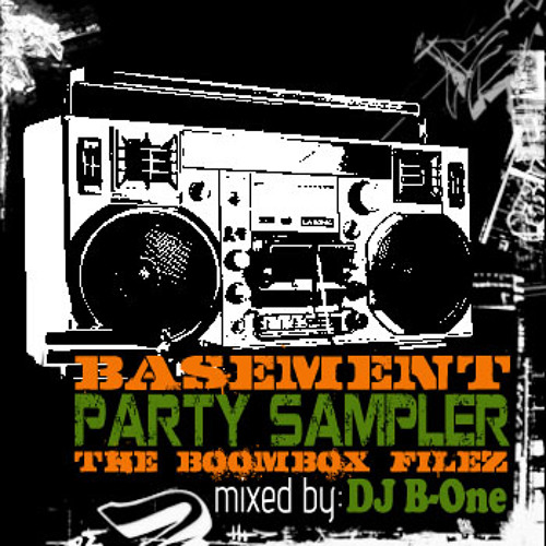 Basement Party Sampler - The Boombox Filez mixed by DJ B-One