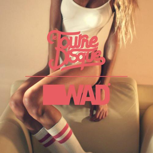 Le Tournedisque x WAD Magazine 2012