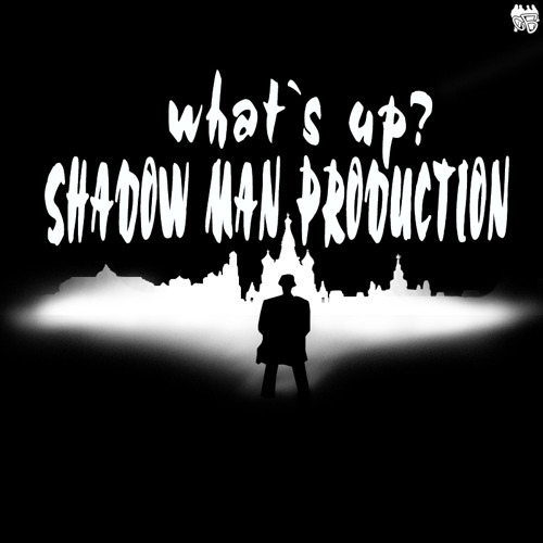 101 Shadow Man Production - What's Up? (FREE DOWNLOAD )