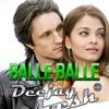 Balle Balle - Deejay Avesh