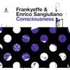 TRUE1238 A Frankyeffe & Enrico Sangiuliano - Consciousness [Truesoul]