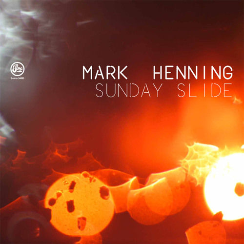 Mark Henning - You're Digging Into Me (Soma 348d)
